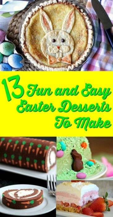 collage of easter desserts text reads 13 fun and easy easter desserts to make