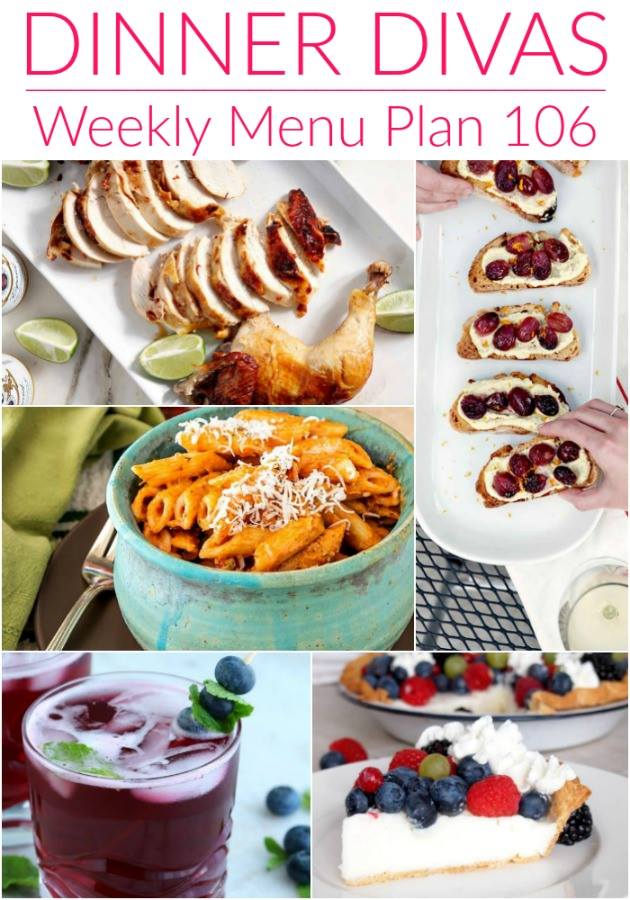 "collage of 5 images from our weekly meal plan post. Text reads ""Dinner Divas Weekly Menu Plan 106"""