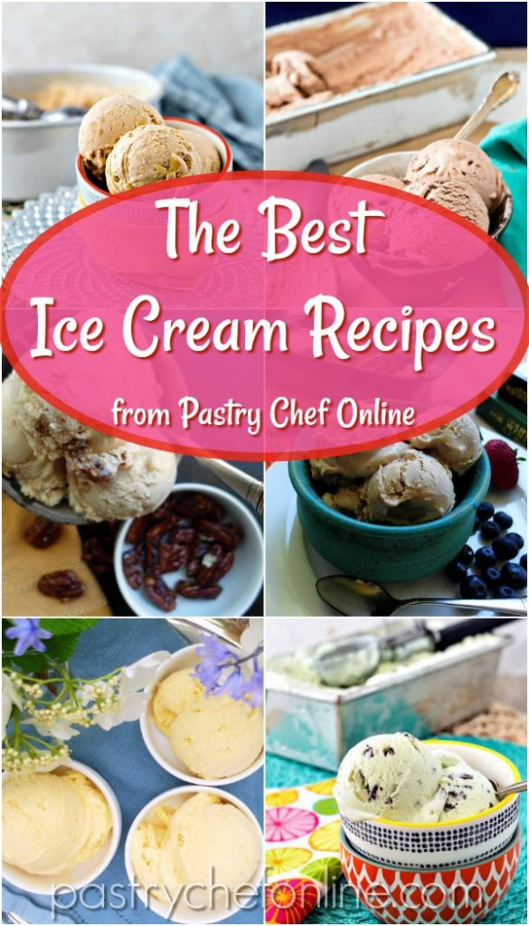 """collage of 6 images of ice cream in bowls. Text reads """"The best ice cream recipes on Pastry Chef Online"""""""