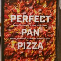 Perfect Pan Pizza by Peter Reinhart