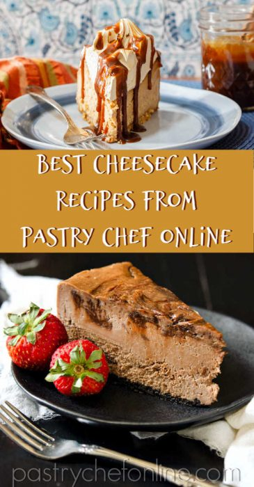 """vertical image of two different slices of cheesecake divided by text reading """"Best cheesecake recipes from pastry chef online"""""""
