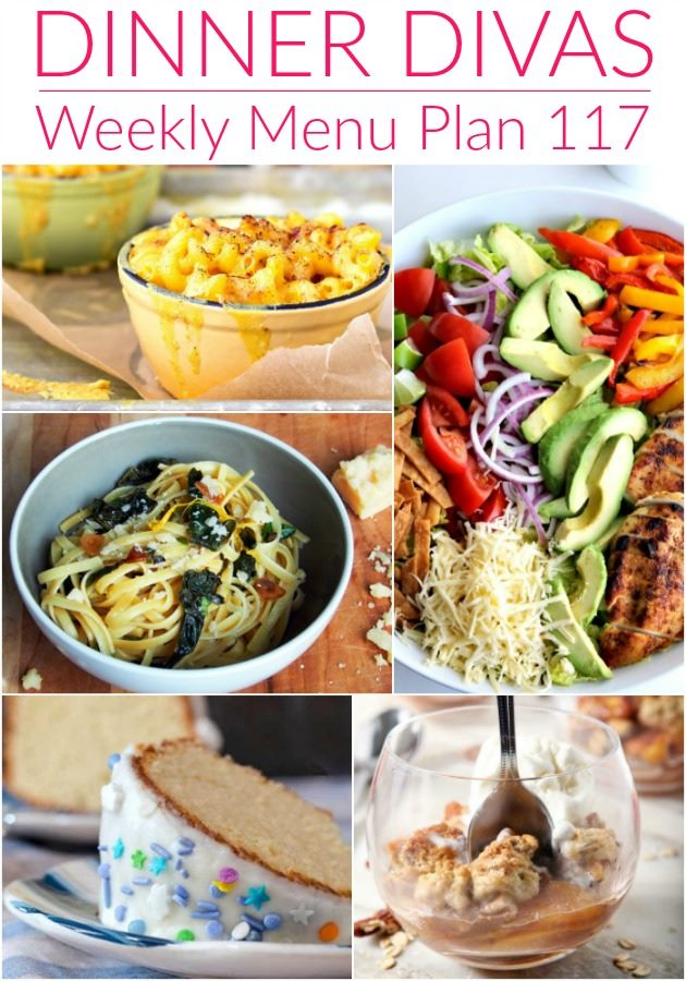collage of 5 recipe images for a meal plan. text reads Dinner Divas Weekly Menu Plan 117