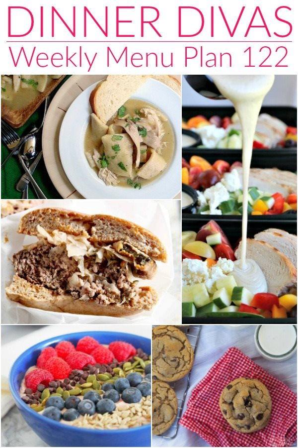 collage of 5 images for our weekly meal plan post. Text reads dinner divas weekly menu plan 122
