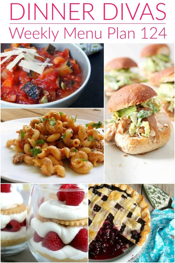 collage of 5 images of recipes from our weekly meal plan post. Text reads Dinner Divas Weekly Menu Plan 124