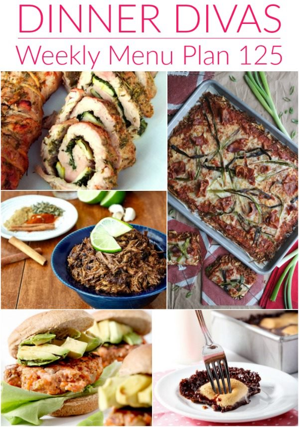 "vertical collage of 5 images from our weekly meal plan post. Text reads ""Dinner Divas Weekly Menu Plan, 125"""
