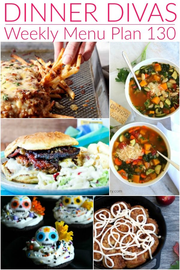 """collage of 5 images of the recipes in our weekly meal plan. Text reads """"Dinner Divas Weekly Menu Plan 130"""""""