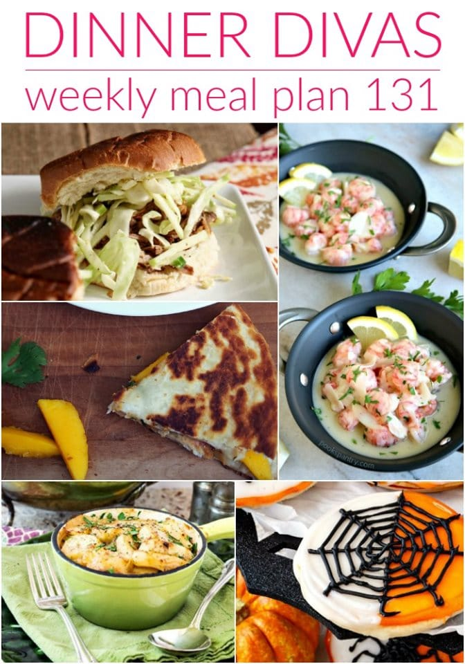"""collage of 5 photos of recipes for our meal plan post. Text reads """"Dinner Divas weekly meal plan 131"""""""