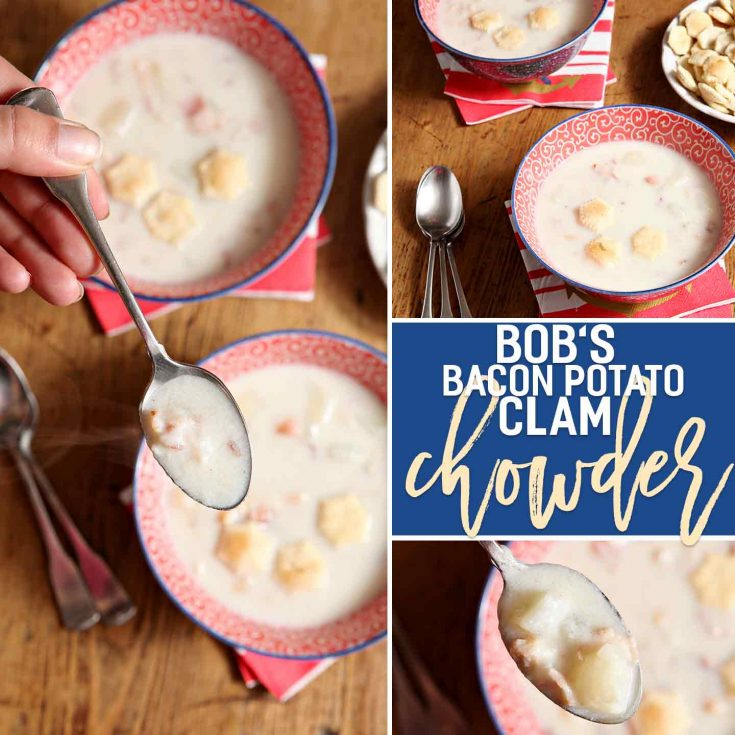 Bob's Bacon Potato Clam Chowder