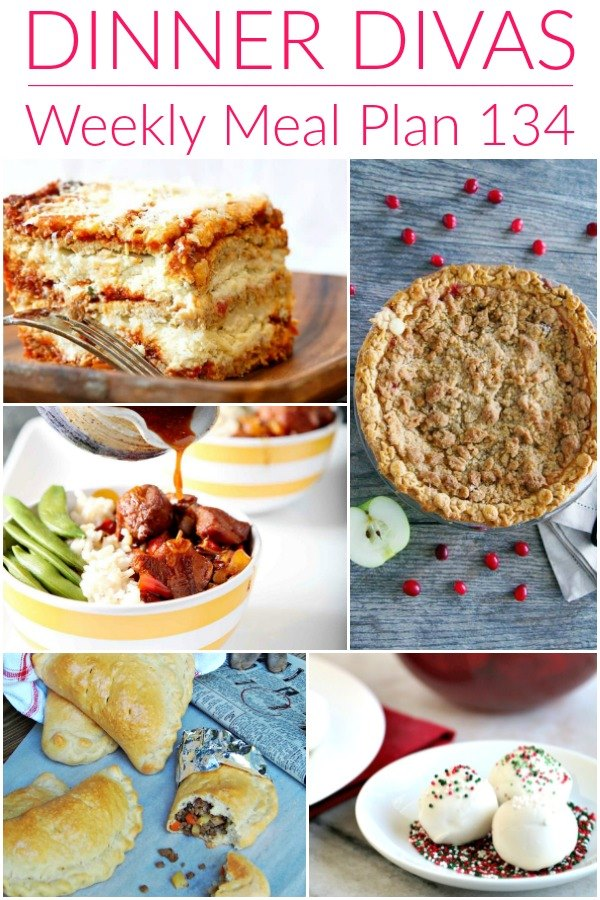 "collage of 5 images of recipes from our weekly meal plan. Text reads ""Dinner Divas Weekly Meal Plan 134"""