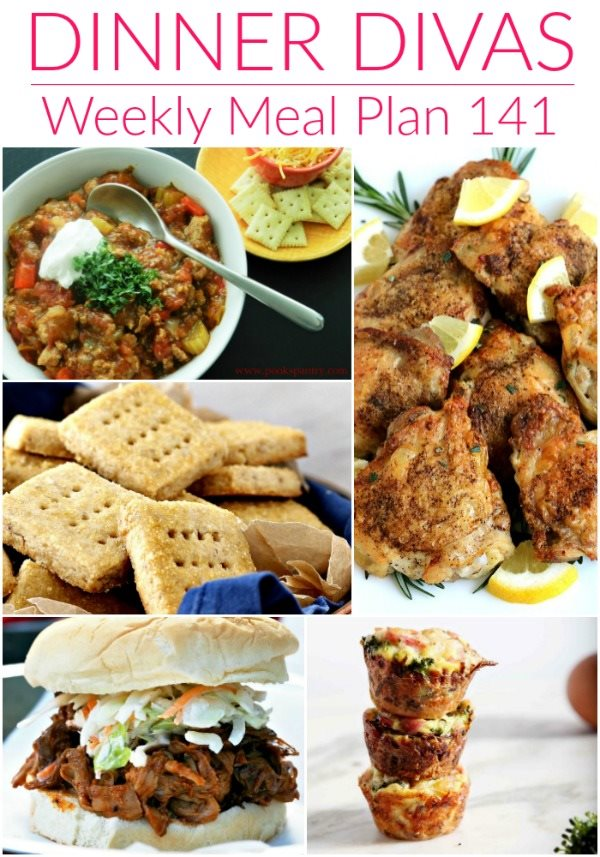 collage of 5 images of recipes from our menu plan. Text reads Dinner Divas Weekly Meal Plan 141