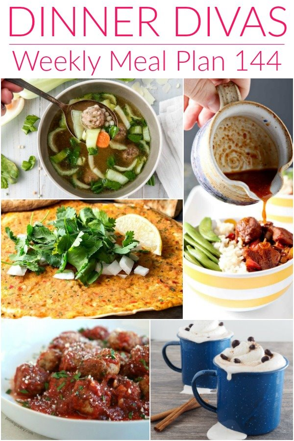 "collage of 5 images of recipes from our weekly meal plan. Text reads ""Dinner Divas Weekly Meal Plan 144"""