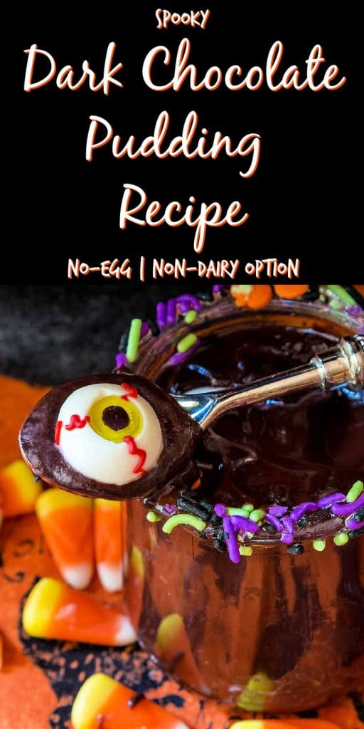 """halloween chocolate pudding text reads """"the best dark chocolate pudding recipe no egg non-dairy option"""""""